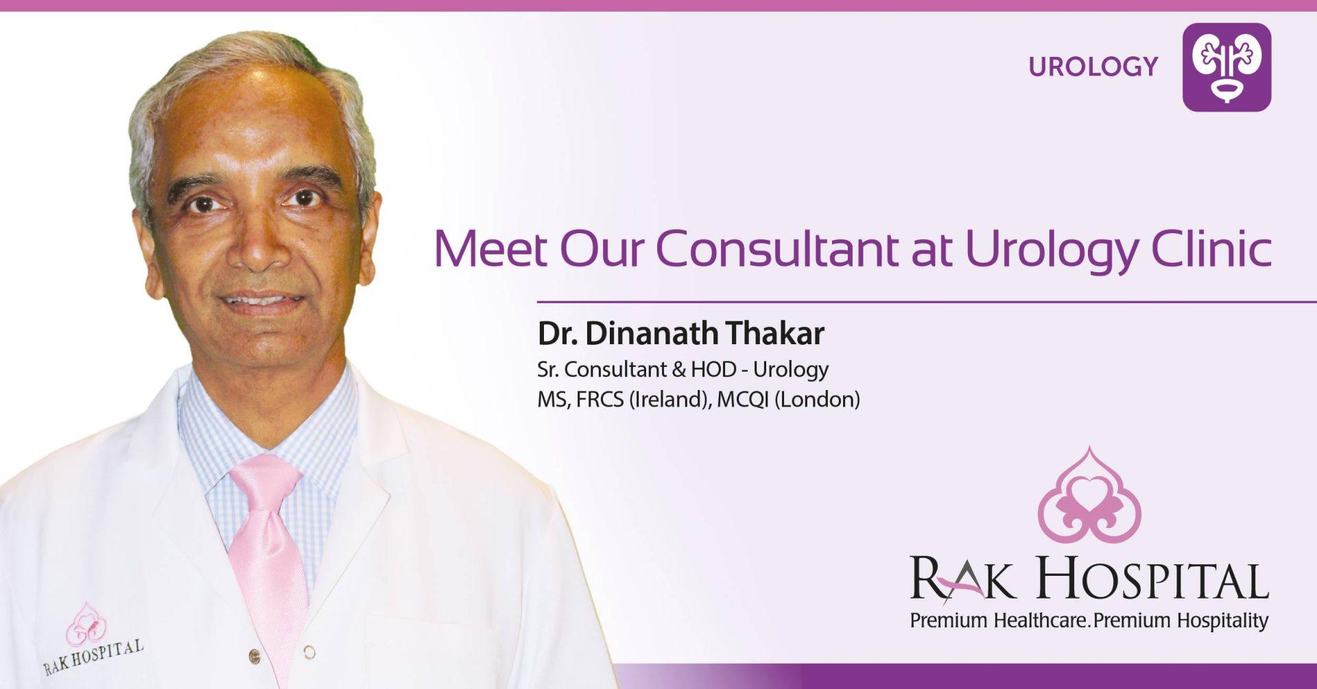 Meet Our Consultant at Urology Clinic Dr. Dinanath Thakar – RAK Hospital    The Best Hospital in UAE, Northern Emirates, Dubai